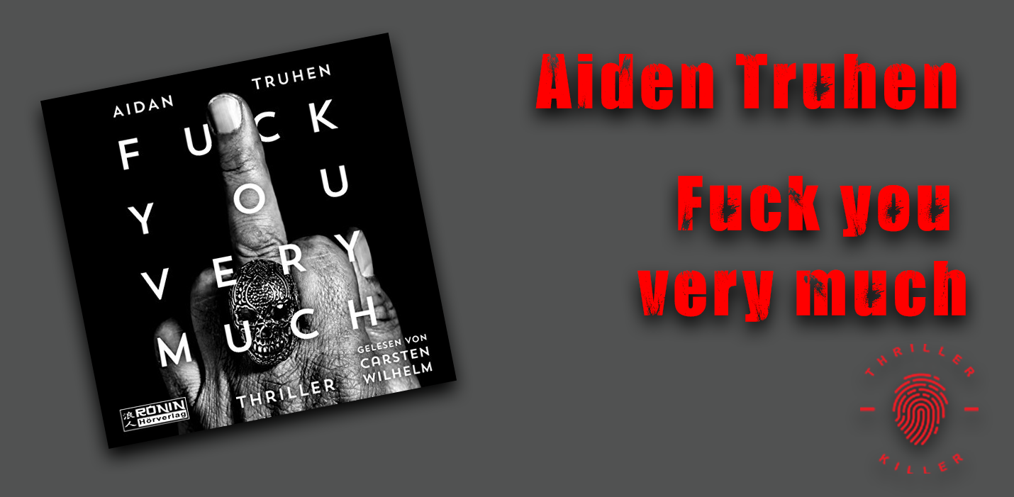 Aiden_Truhen_-_Fuck_you_very_much
