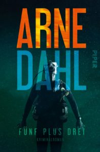 Arne Dahl - Fünf plus drei