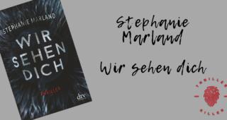 Stephanie Marland - Wir sehen dich-2