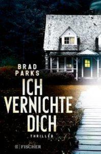 Brad Parks - Ich vernichte dich