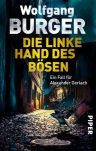 Wolfgang Burger - Die linke Hand des Bösen